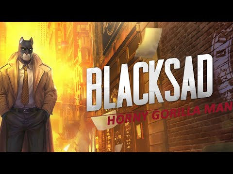 Blacksad: Under The Skin - THIS GAME IS HORNY |
