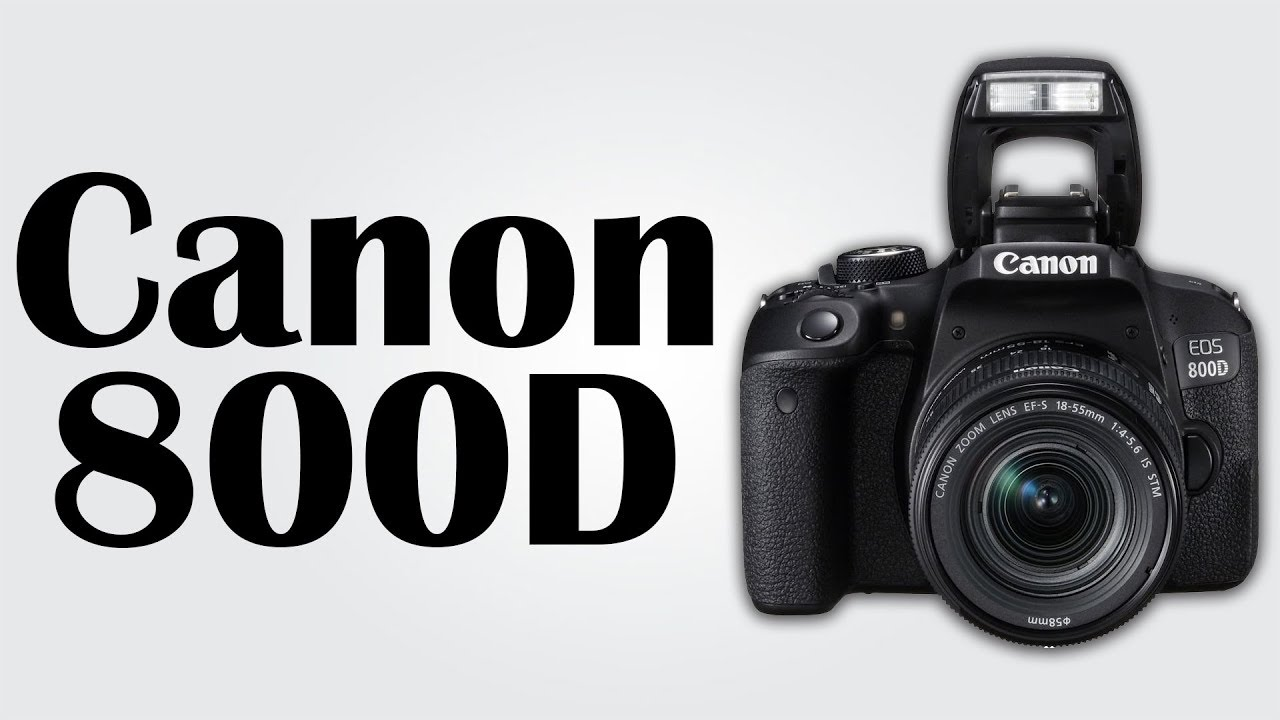 Canon Eos 800d 242mp Cmos Image Sensor Intelligent Automatic 8 Megapixel Imaging Shooting Mode Wifi And Nfc