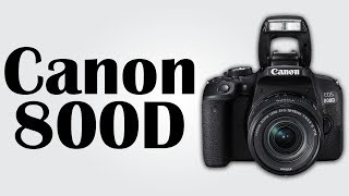 Canon EOS 800D - 24.2MP CMOS image sensor / Intelligent automatic shooting mode / WiFi and NFC