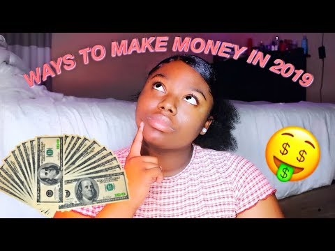 10 WAYS TO MAKE MONEY FAST AS A TEEN IN 2019 🤑