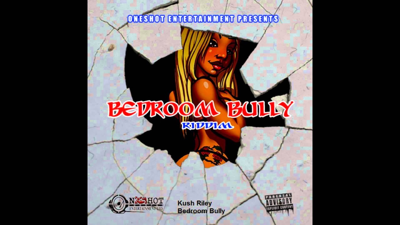 bedroom bully. Bedroom Bully Riddim Mix  November 2012 YouTube