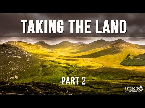 Taking the Land Part 2 by Warren David Horak