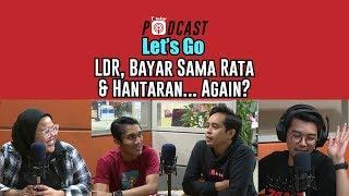 Letand39s Go - Ldr Bayar Sama Rata Andamp Hantaran... Again