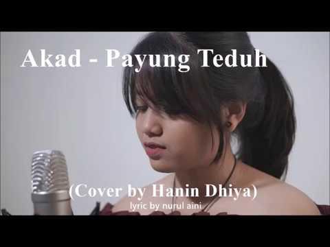 "Akad - Payung Teduh ""Lirik Lagu"" (Cover by Hanin Dhiya)"