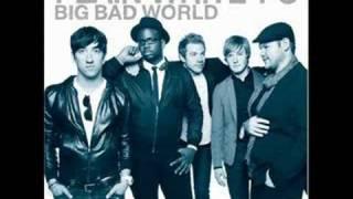 Plain White T's - Big Bad World -  2008
