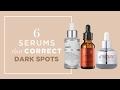 6 Serums That Correct Dark Spots | BeautyMNL