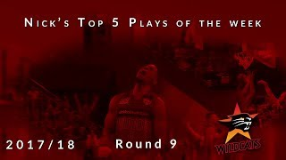 Nick's top 5 Perth Wildcats plays of the week - Round 9