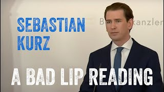 Sebastian Kurz äußert sich (A Bad Lip Reading)