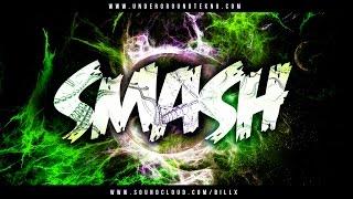 Billx - SMASH