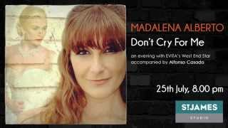 Madalena Alberto - Don't Cry For Me (25th July 2015 @ St James Studio, London)