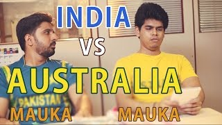 Mauka Mauka | India vs Australia T20 World Cup 2016 | Sabki Ticket Kategi