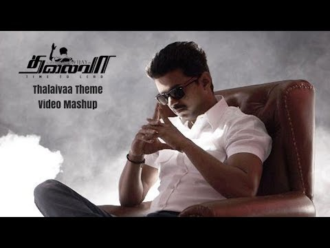 Thalaivaa Theme (Official Video Song)