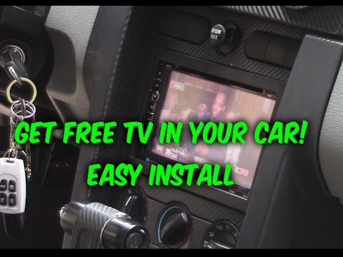 HOW TO GET TO WATCH FREE TV, INSTALLED IN YOUR CAR LEGALLY!!!