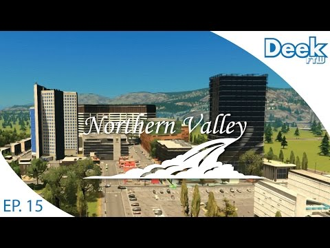 Let's Design Northern Valley Ep.15 - Finishing Designing our University Campus - Cities Skylines