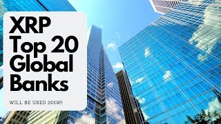 Ripple XRP: The Top 20 GLOBAL Banks Will Use XRP in 2019 SBI CEO