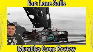Far Lone Sails Review - Mumbles Game Review - Is It Worth Buying?