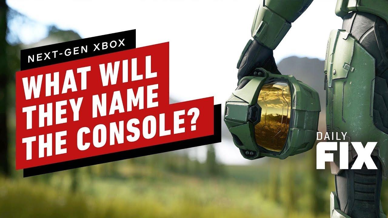 Comment Microsoft nommera-t-elle la console Xbox de nouvelle génération? | IGN Daily Fix + vidéo