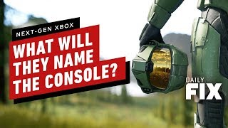 What Will Microsoft Name The Next-Gen Xbox Console? | IGN Daily Fix