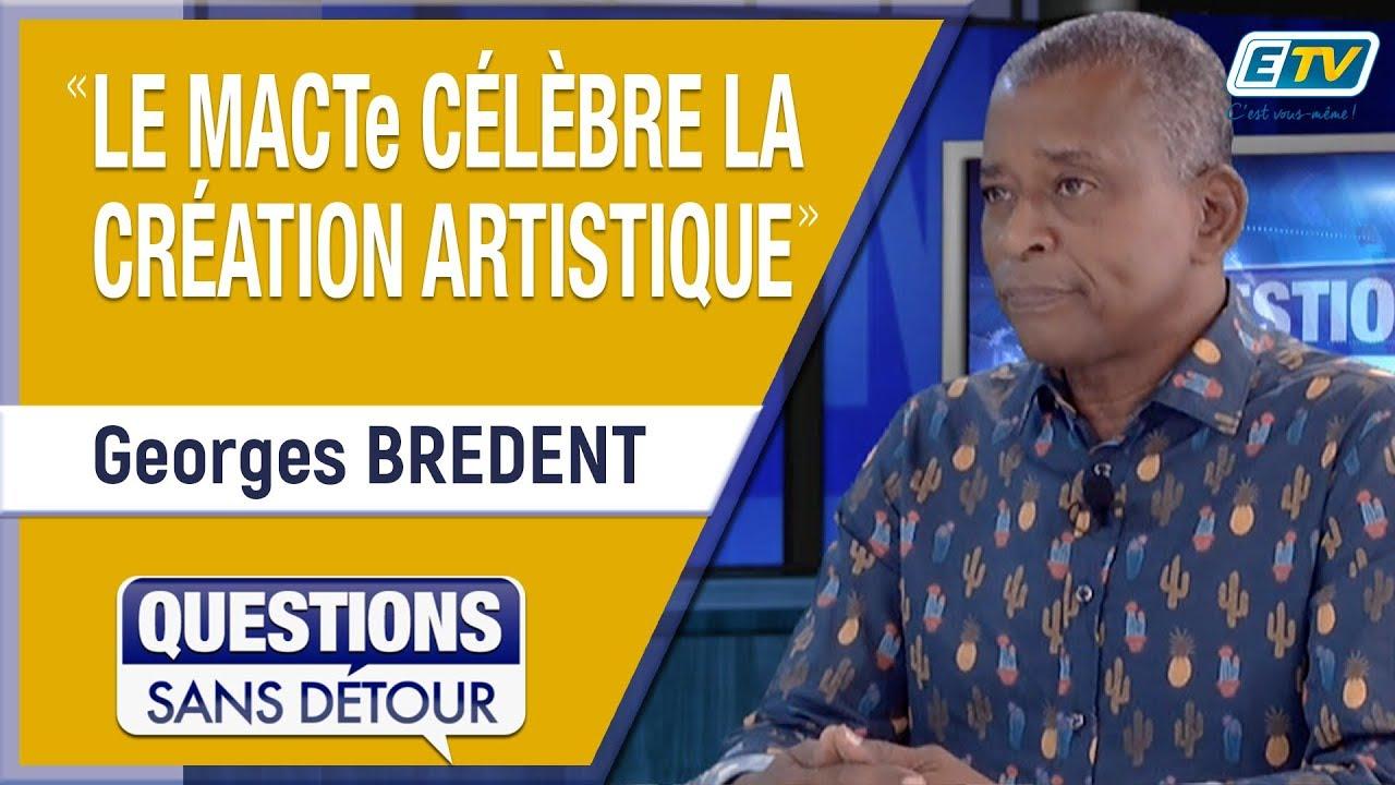 Questions Sans Détour avec Georges BREDENT