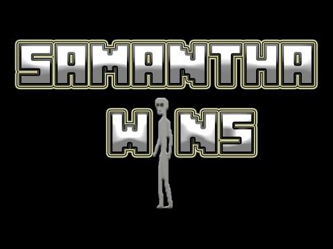 YOU LOSE| Lets Play: SAMANTHA WINS