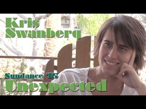 DP/30 Sundance: Unexpected, Kris Swanberg