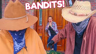 The Bandits Find Mr. E's Mansion! They're Here!