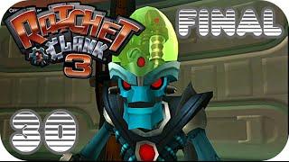 Ratchet & Clank 3 - » Parte 30 [FINAL] « - Español [HD]