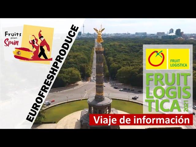 FRUITLOGISTICA 2021 |  Special Edition con Visitas guiadas al Mercado, Mercadillo y Supermercados.