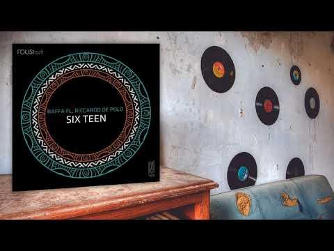 Raffa FL, Riccardo De Polo - Six Teen (Original Mix)