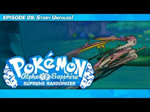 STORY UNFOLDS! - Pokémon Alpha Sapphire Supreme Randomizer - Episode 9