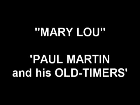 Mary Lou -Paul Martin and his Old-Timers