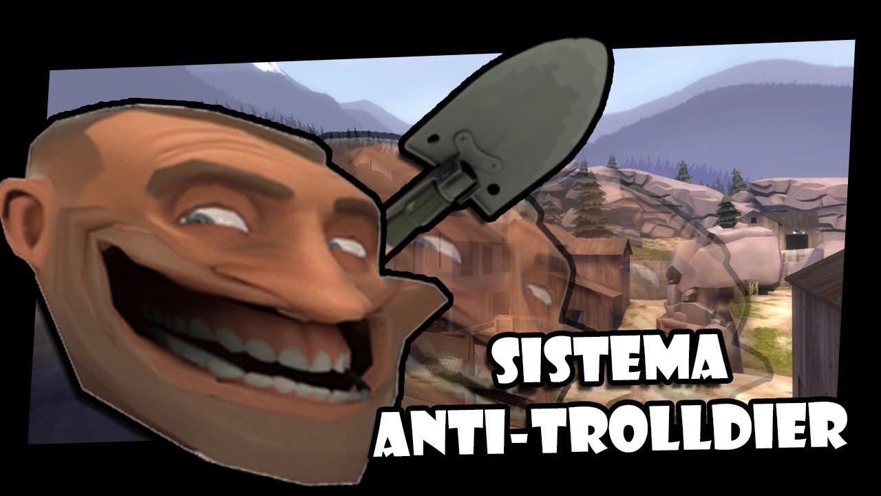 Tf2 Sistema Anti Trolldier Em Gorge Youtube