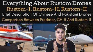 DRDO Rustom Drones, Comparison Between Predator, CH-5 And Rustom-II