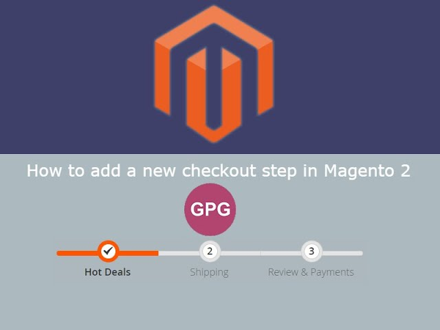 How to add a new checkout step in Magento 2
