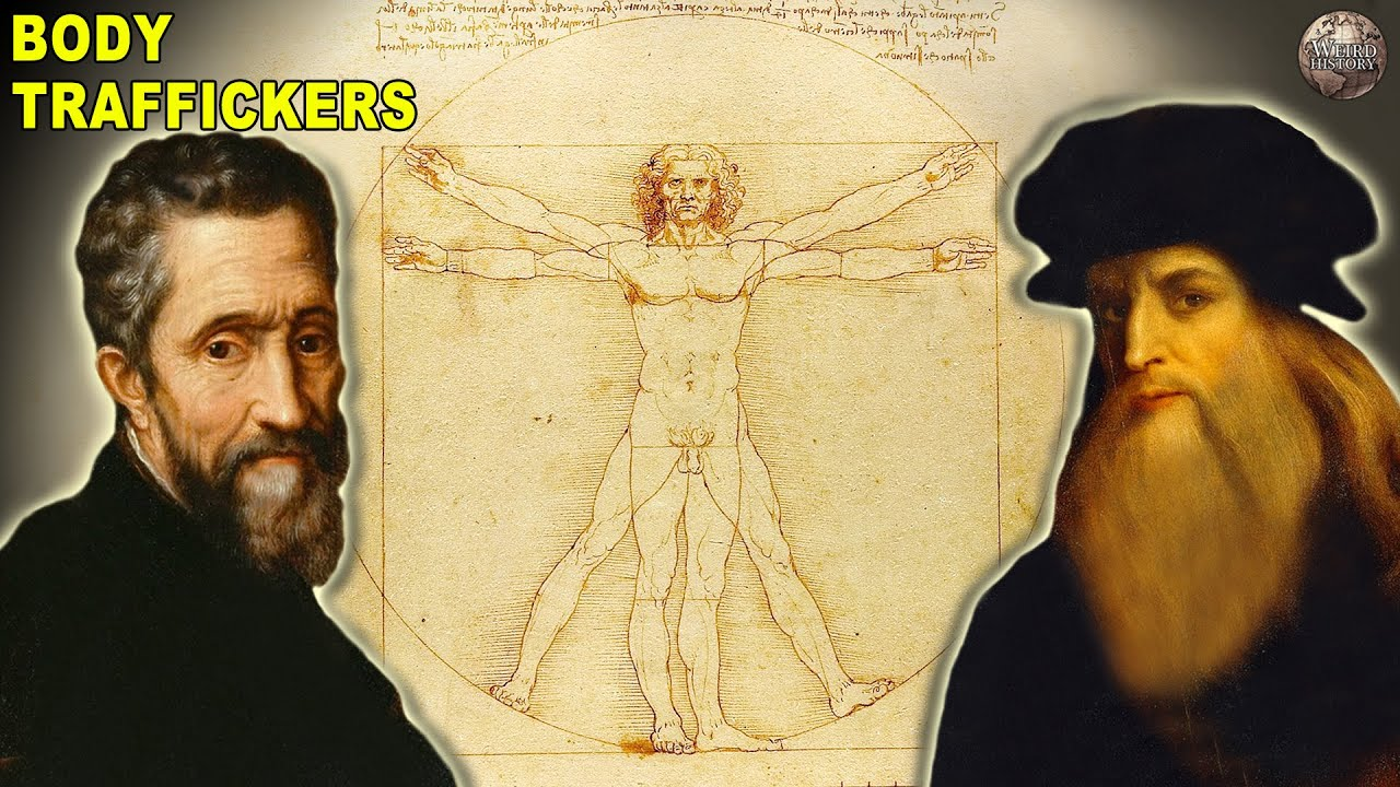How Michelangelo and Da Vinci Trafficked The Dead For Art