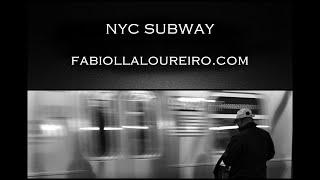 NYC SUBWAY - © FABIOLLA LOUREIRO