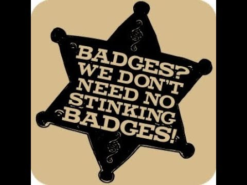 Movie quote badges we don't need no stinking badges Mandela effect