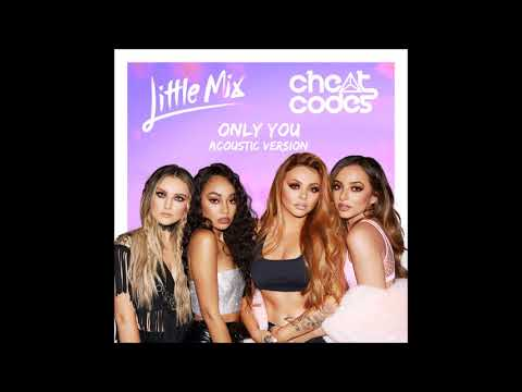 Cheat Codes & Little Mix - Only You (Acoustic Version) (Audio) (Download)