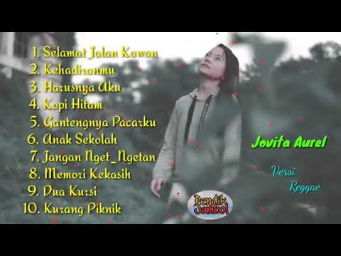 Reggae SKA Versi Jovita Aurel Full Album  Harusnya Aku