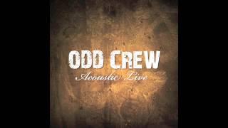 ODD CREW - Tears Fall Like Rain - Acoustic Live