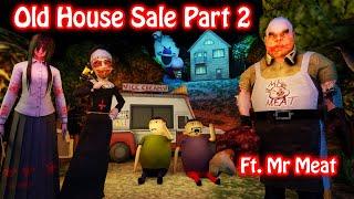 Old House Sale Part 2 || Ft. M…