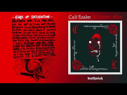 "Cult Leader ""Curse of Satisfaction"""