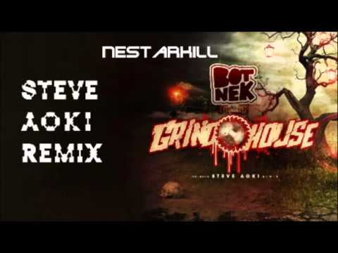 Botnek & Steve Aoki - Grindhouse (NestarKill Edit)