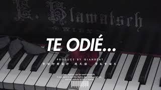 Beat Piano Sad Cry Emotional Rap Love -Te Odié - Instrumental GianBeat