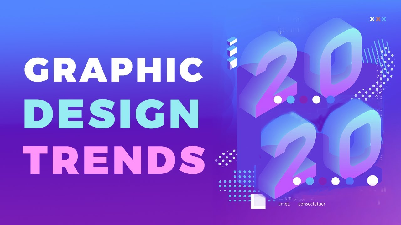 2020 Graphic Design Trends.Graphic Design Trends In 2019 2020 Youtube