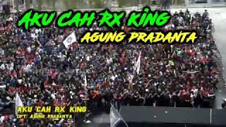AKU CAH RX KING - AGUNG PRADANTA JAMDA 2 YRKI DIY Semua Ikut Bernyanyi!!
