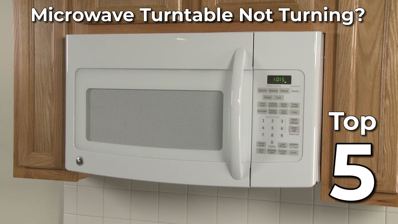 Microwave Turntable Not Turning