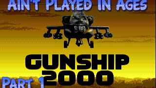 Gunship 2000, Amiga - Part 1 - Ain