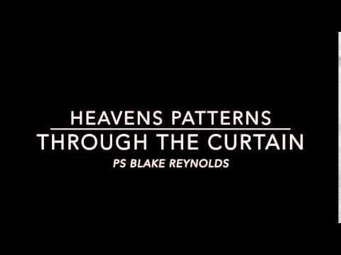 Heaven's Patterns - Through the Curtain.