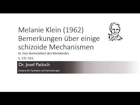 Melanie Klein (1962) Bemerkungen über einige schizoide Mechanismen